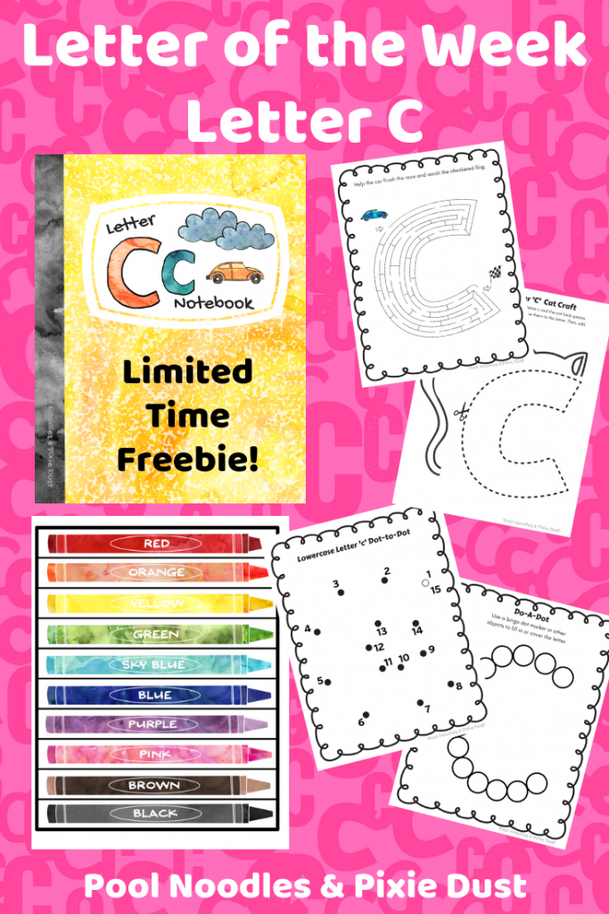 Letter of the Week - Letter C - Limited Time Freebie - Pool Noodles & Pixie Dust