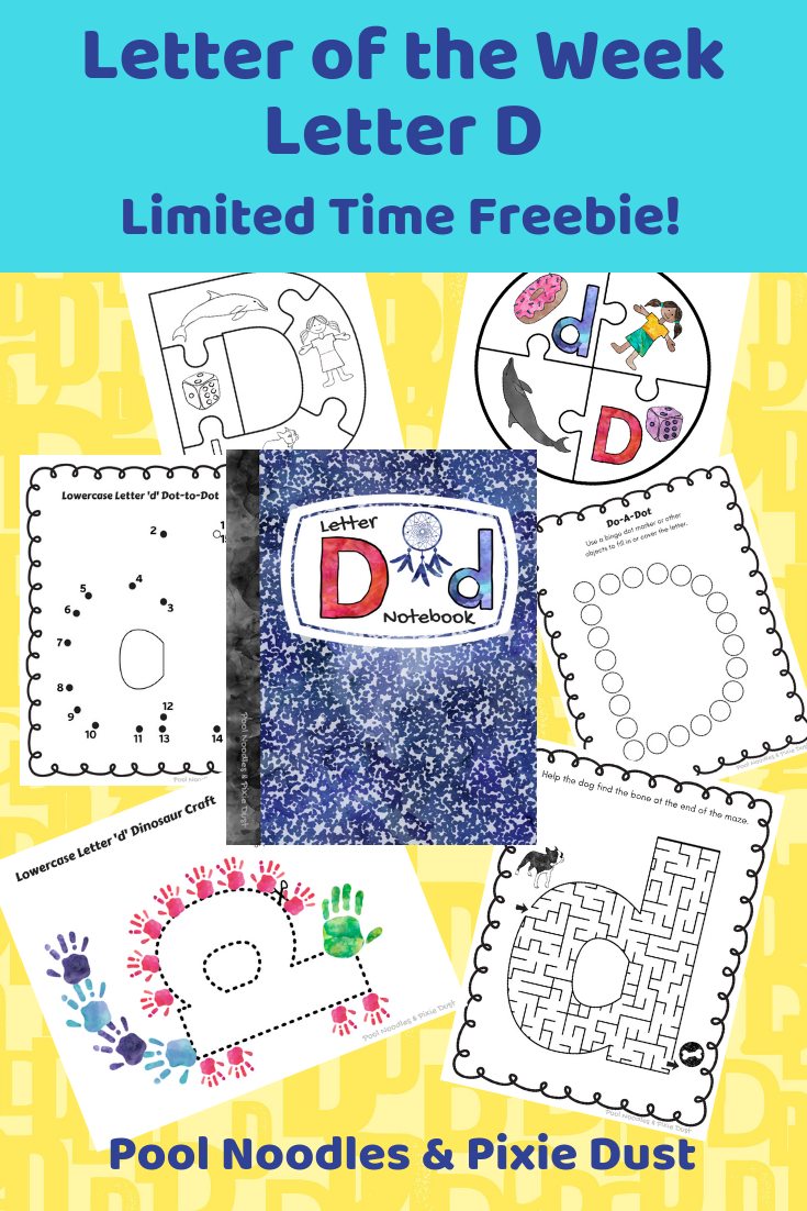 Letter of the Week - Letter D - Limited Time Freebie - Pool Noodles & Pixie Dust