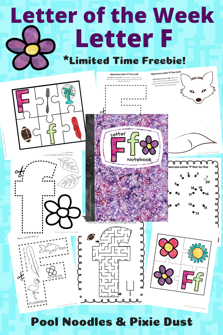 Letter of the Week - Letter F - Limited Time Freebie Printable F Notebook - Pool Noodles & Pixie Dust