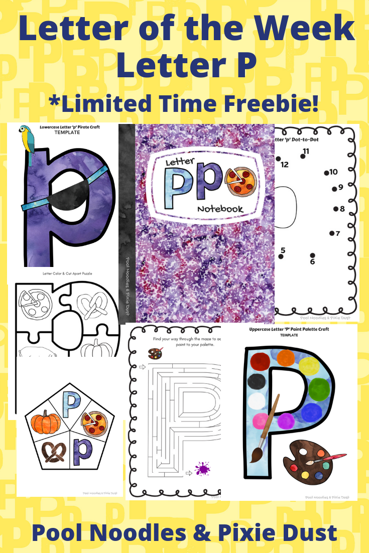 Letter of the week -Letter P Play ideas, book list, animals that start with P. Plus a printable letter P Notebook full of crafts and activities to learn all about letter P. Pool Noodles & Pixie Dust