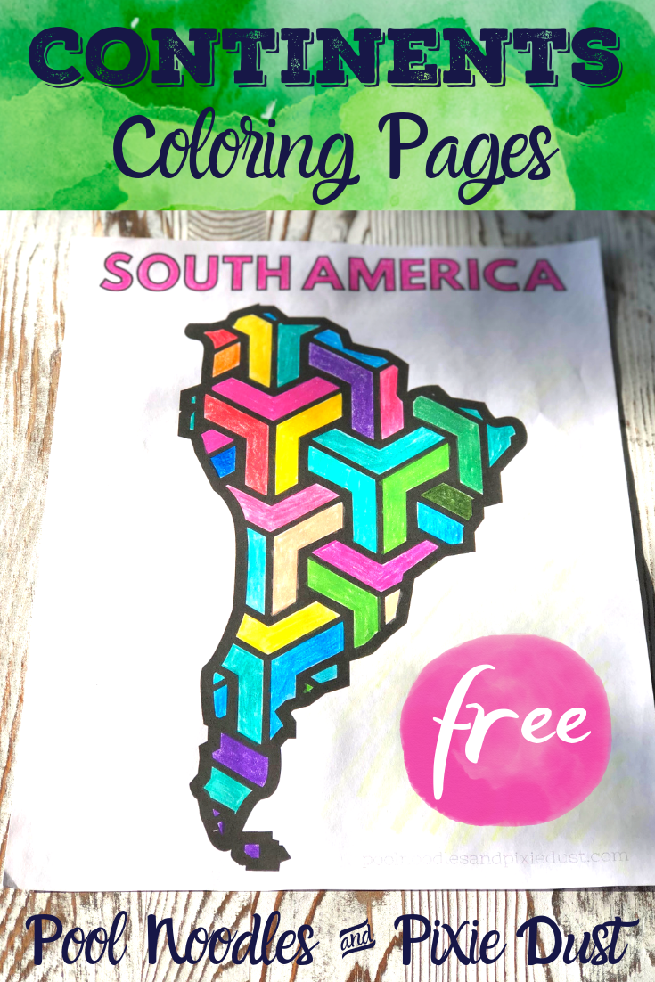Color South America and the rest of the 7 continents with this free set of continent coloring pages! - Pool Noodles & Pixie Dust