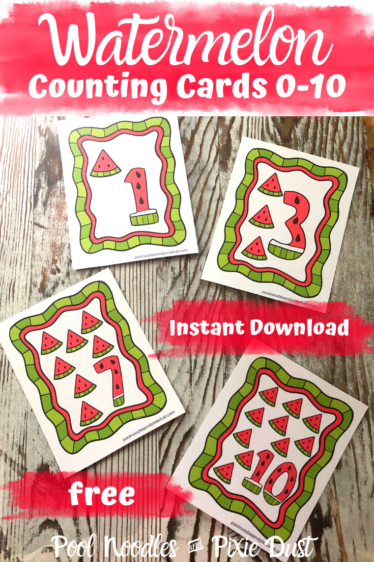 FREE Watermelon counting cards for numbers 0-10 - Pool Noodles & Pixie Dust